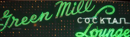 Green Mill Sign Photo (Photo by Tessa Fegen)